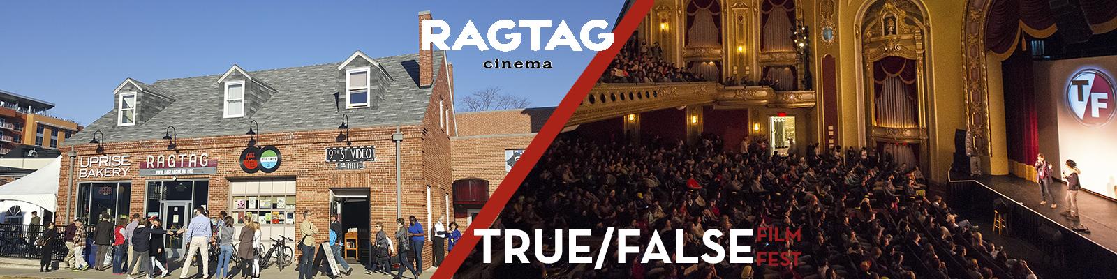 Ragtag Film Society: Ragtag Cinema & True/False Film Fest